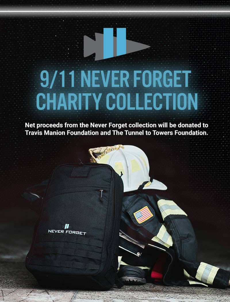 For the 20th Anniversary of 911 GORUCK created the NEVER FORGET Charity Collection. All net proceeds will be donated to Travis Manion Foundation and The Tunnel to Towers Foundation.