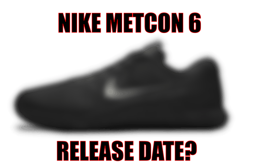 Nike Metcon 6 - release date leaks and rumors - maybe spy shots