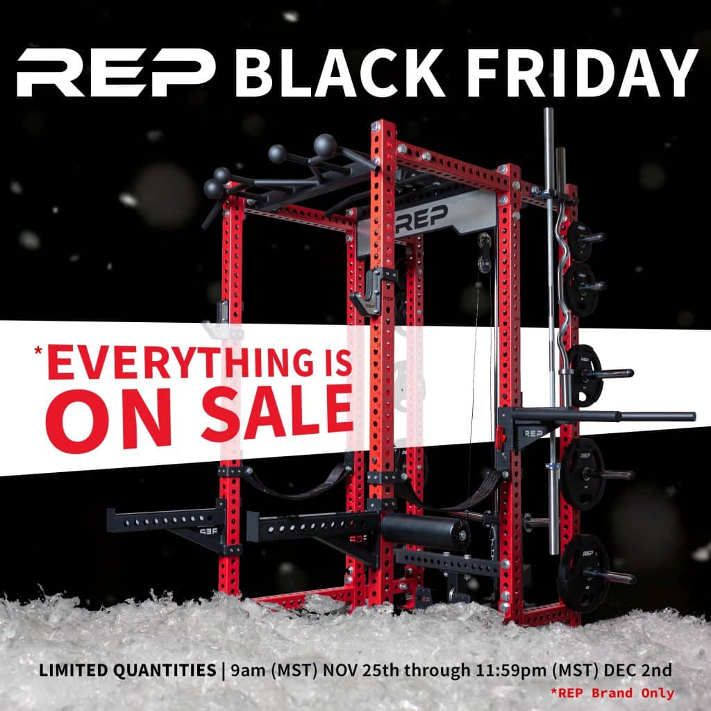 Rep Fitness Cyber Monday - Everything is on sale for Cyber Monday 2019.