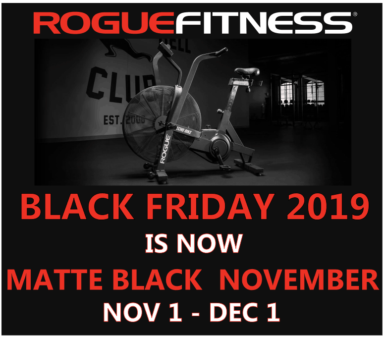 Rogue Fitness Black Friday sale for 2019 is now Matte Black November